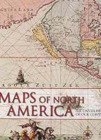 Maps of North America by Ashley Baynton-Williams & Miles-Byanton-Williams